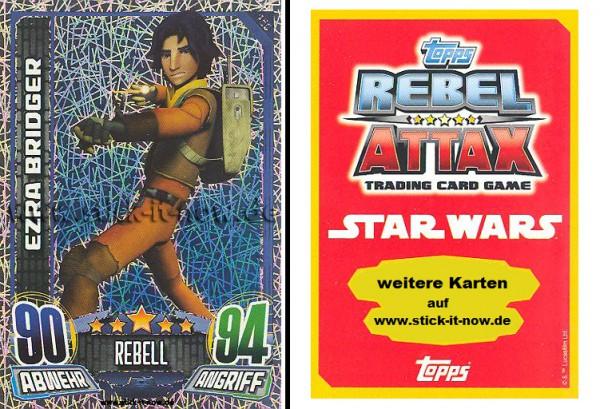 Rebel Attax - Serie 1 (2015) - EZRA BRIDGER - Nr. 155 ( Glitzer-Karte )