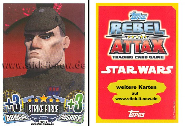 Rebel Attax - Serie 1 (2015) - STRIKE-FORCE - DAS IMPERIUM 2 - Nr. 126A