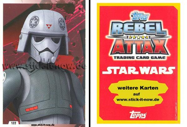 Rebel Attax - Serie 1 (2015) - STRIKE-FORCE - DAS IMPERIUM 2 - Nr. 122