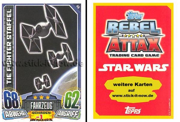 Rebel Attax - Serie 1 (2015) - TIE FIGHTER STAFFEL - Nr. 46