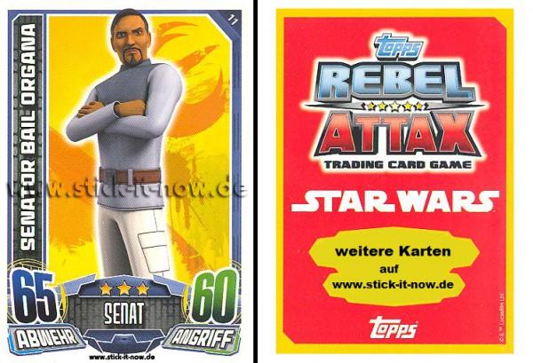 Rebel Attax - Serie 1 (2015) - SENATOR BAIL ORGANA - Nr. 11