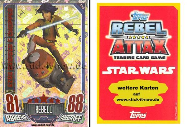 Rebel Attax - Serie 1 (2015) - EZRA BRIDGER & CHOPPER - Nr. 178 ( Holo-Foil Karte )